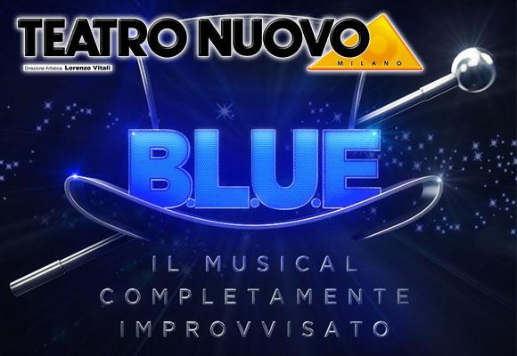 B.L.U.E. – IL PRIMO MUSICAL COMPLETAMENTE IMPROVVISATO