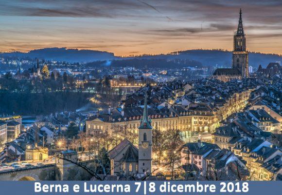 Tour BERNA e LUCERNA 7 8 dicembre 2018