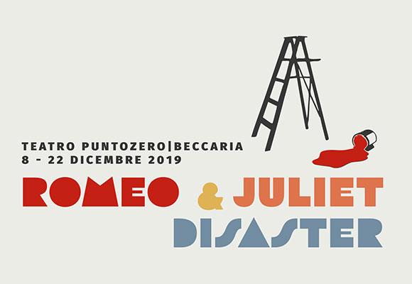 Cral promuove: Romeo & Juliet Disaster al Teatro Puntozero Beccaria