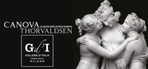 Gallerie d'Italia: CANOVA & THORVALDSEN