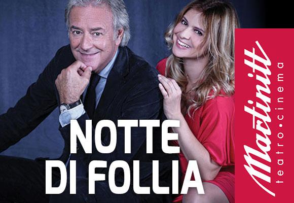 Teatro Martinitt: Notte di Follia