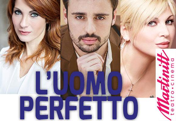 Teatro Martinitt: L'uomo perfetto